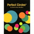 perfect circles - Karen Kay Buckley